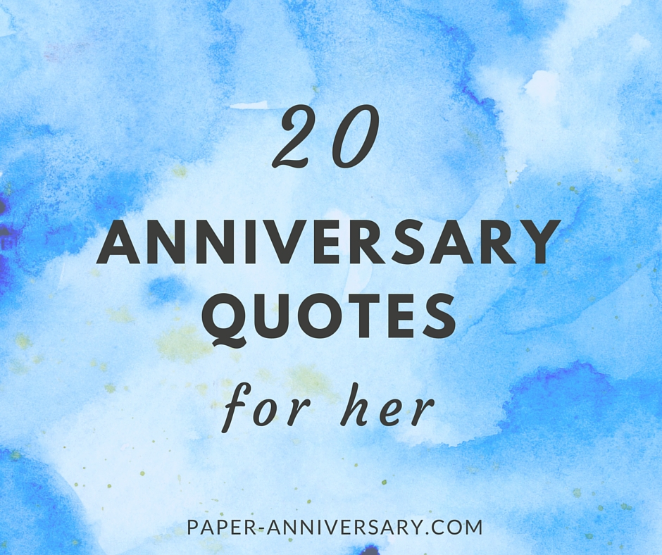 20 Anniversary Quotes for Her- Sweep Her Off Her Feet ...