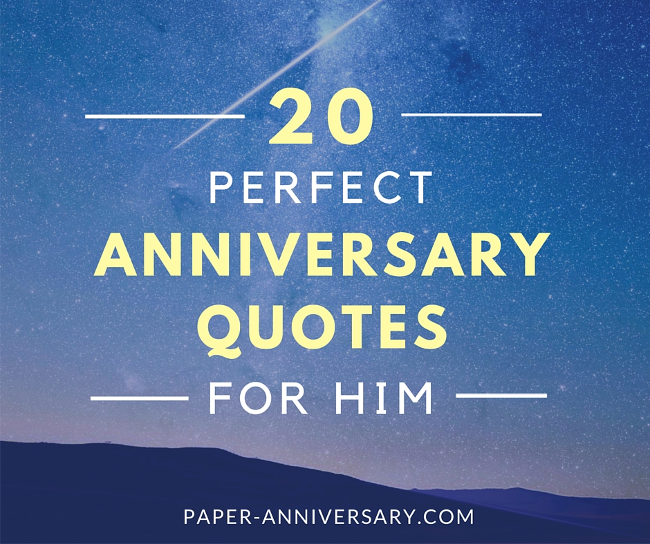 20 perfect anniversary quotes for him paper anniversary