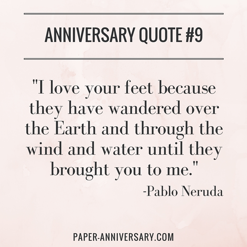anniversary quote for her, pablo neruda