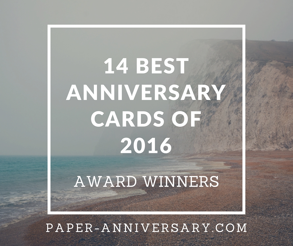 14 Best Anniversary Cards – 2016 Award Winners